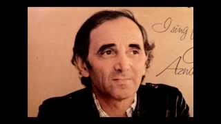 Charles Aznavour (In English) YOU, With Lyrics