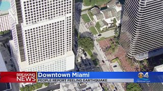 Breaking News: Major 7.7 Earthquake Felt In South Florida