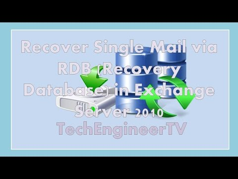 Recover Single Mail via RDB (Recovery Database) in Exchange Server 2010
