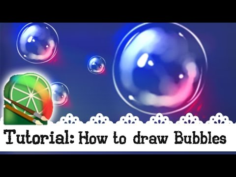 EASY - How to draw a Bubble - Effects