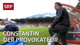 Der Provokateur  | Christian Constantin – Präsident des FC Sion | Reportage | SRF DOK