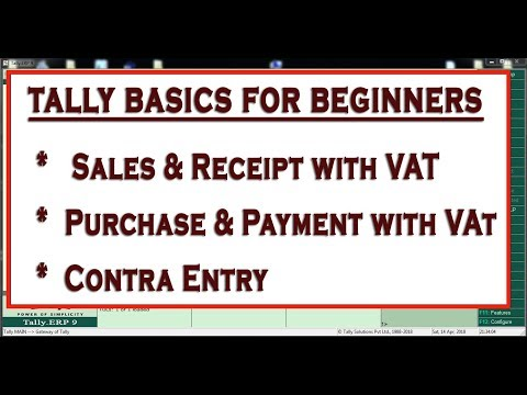 HOW TO ENTER SALES,PURCHASE,RECEIPT,PAYMENT AND CONTRA ENTRY WITH VAT IN TALLY ERP.9