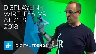 DisplayLink Wireless Virtual Reality at CES 2018