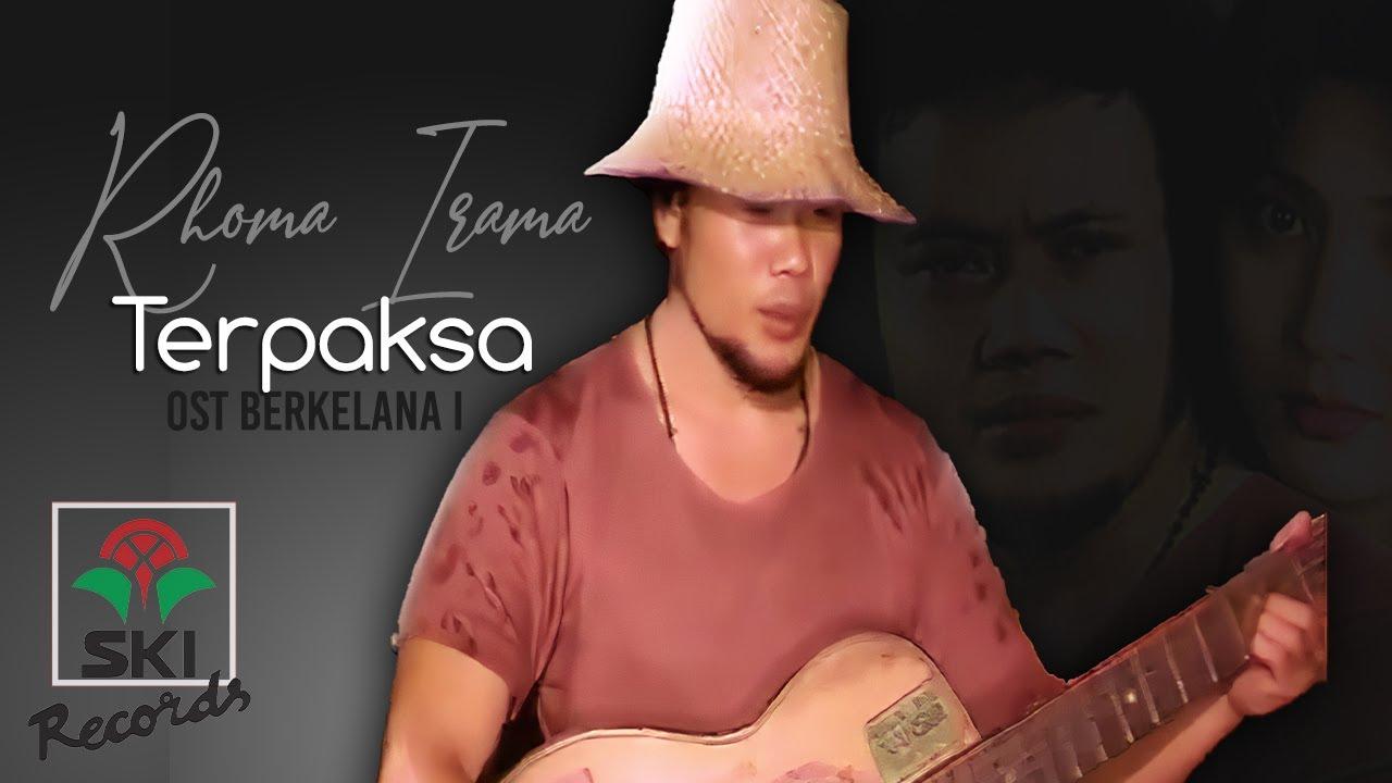 Download Rhoma Irama - #Terpaksa | Original Soundtrack Berkelana 1 MP3 Gratis