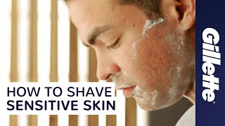 Skin Care Routine for Men: How to Shave Sensitive Skin | Gillette Fusion ProShield
