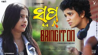 Music Video   Bring It On   Raja D   Sailendra   Sanmanita   Sandeep Panda   Suryaa Jit  
