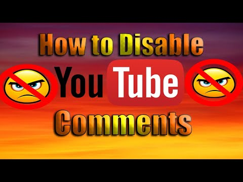 How to Disable YouTube Video Comments