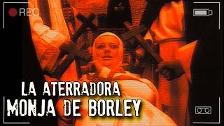 SUSCRÍBETE: http://goo.gl/jTAhUo Mi Facebook: http://goo.gl/ocxs6l Mi Twitter: http://goo.gl/ewiUw3 LA ATERRADORA MONJA DE BORLEY | EXPEDIENTE WARREN