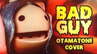 Bad Guy  Otamatone Cover