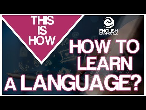 HOW to learn a LANGUAGE QUICKLY? - THIS IS HOW -