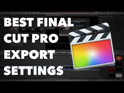 Best Export Settings for Final Cut Pro