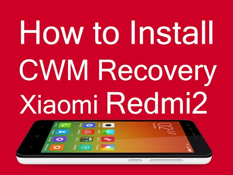 How to Install CWM Recovery In Redmi2