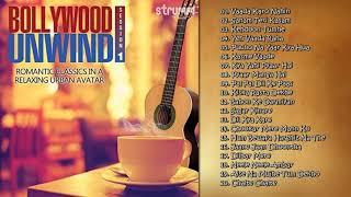 Bollywood Unwind ¦ Arnab Chakraborty ¦ Mohammed Irfan ¦ Abhijeet Sawant ¦ Jukebox
