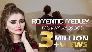 Farhana Maqsood Romantic Medley 3