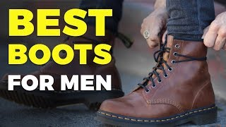 BEST BOOTS FOR MEN 2019   Men