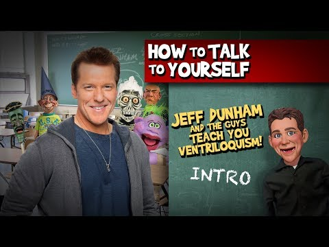 How To Be a Ventriloquist! Intro | JEFF DUNHAM