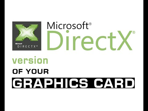 [FOR GRAPHIC CARD] Check direct X version supported by your 'Graphics Card'
