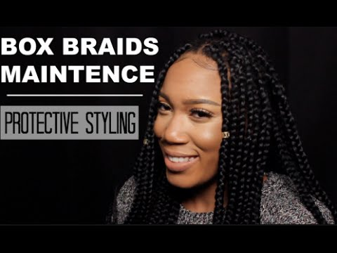 How to maintain Box Braids| Protective Styles