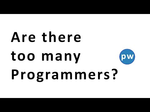 Are there too Many Programmers -  Question from Quora