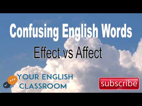 Effect or Affect - Learn The Difference!
