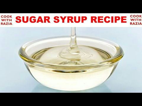 How to Make Sugar Syrup/Chasni *SUGAR SYRUP RECIPE*COOK WITH RAZIA*