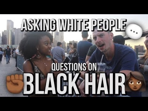 Asking White People Questions About Black Hair