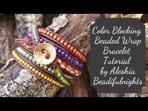 Color Blocking Beaded Wrap Bracelet Tutorial