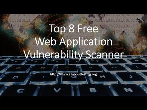 Top 8 Free Web Application Vulnerability Assessment Tools
