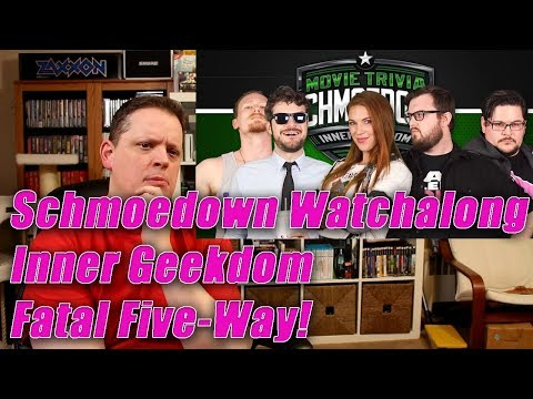 Schmoedown Watchalong / Reaction: Inner Geekdom Fatal Five-Way!