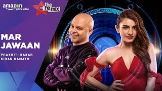 Mar Jawaan - The Remix | Amazon Prime Original Episode 1