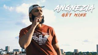 P110 - Angnezia - Get Mine [Net Video]