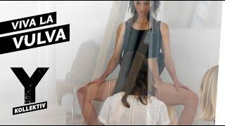 Viva la Vulva – Wie sehen Frauen eigentlich zwischen den Beinen aus? I Y-Kollektiv Dokumentation