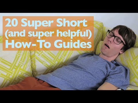 20 Super Short (and super helpful) How-To Guides