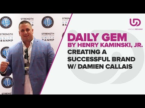 Entrepreneur Mindset Strategy - Creating a Successful Brand - With Damien Callais - The Brand Doctor