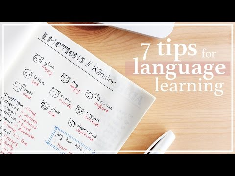 7 TIPS FOR LEARNING A NEW LANGUAGE