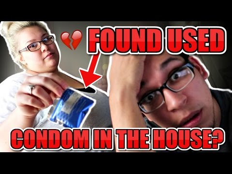 FOUND A USED CONDOM IN THE HOUSE! CAUGHT CHEATING?