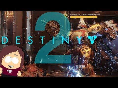 I play Destiny 2 on PC - Part 2    THUMOS THE UNBROKEN