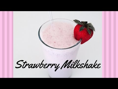 How to make Strawberry Milkshake | Quick,simple and Healthy