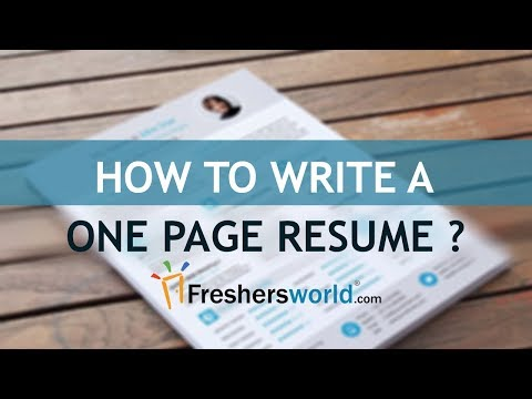 How to write a One-Page Resume? - Ways to Make Your Resume Fit on One Page