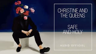 Christine and the Queens - Safe And Holy