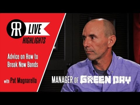 Pat Magnarella, Manager of Green Day, gives Advice on How to Break new Bands