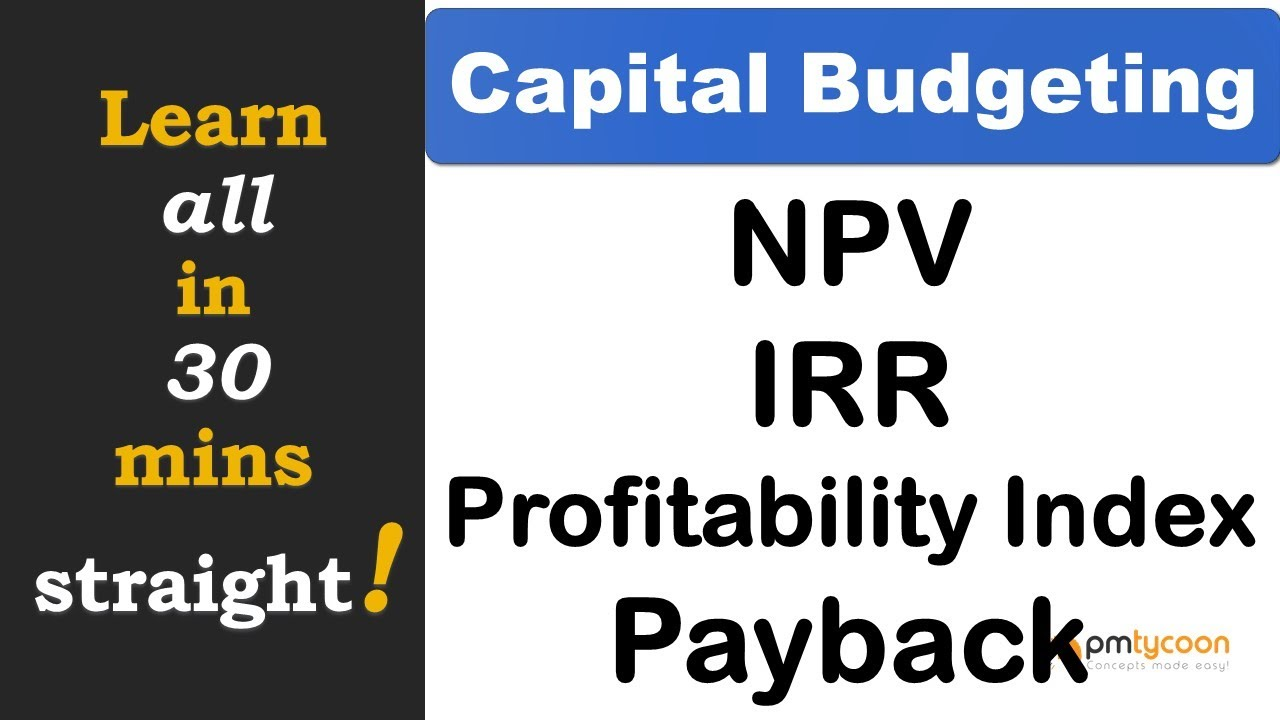 Capital Budgeting Techniques in English  - NPV, IRR , Payback Period and PI, accounting