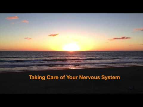 Taking Care of Your Nervous System (2 mins)