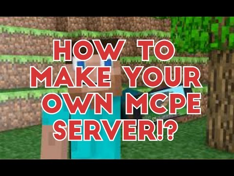 How to make your OWN Minecraft PE Server!?