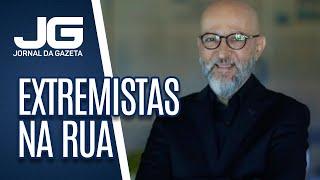 Josias de Souza  / Brasil real não se confunde com extremistas na rua