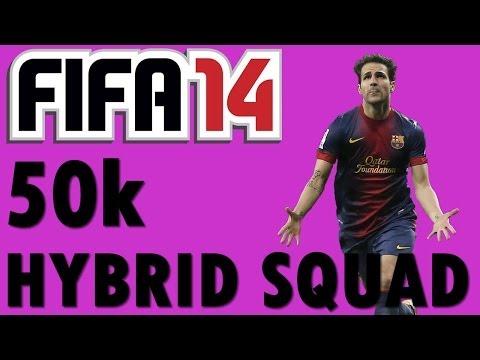 FIFA 14 50K UNSTOPPABLE HYBRID SQUAD BUILDER!!!!