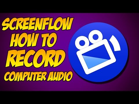 ScreenFlow - How to Record Computer Audio / ScreenFlow Audio Driver Installation