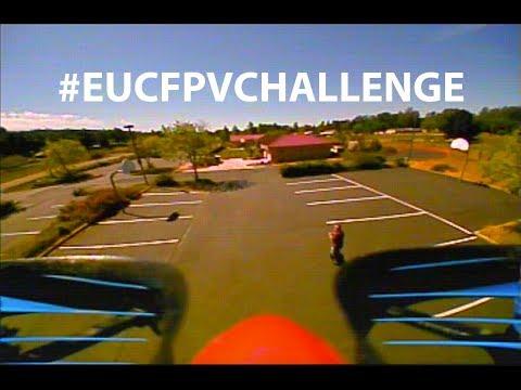 EUC FPV Challenge  #EUCFPVCHALLENGE