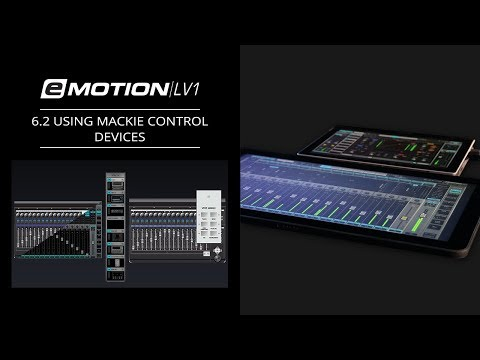 eMotion LV1 Tutorial 6.2: Extras – Using Mackie Control Devices