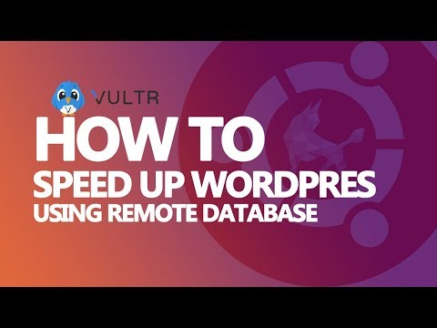 How to Speed Up Your WordPress Website Using Remote Database Server